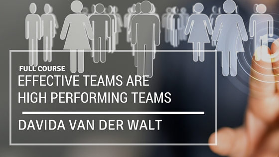Core Training 4:  Effective teams are high performing teams